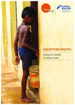 Squatting Rights: Access to Toilets in Urban India